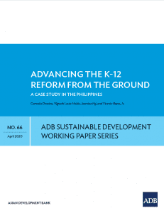 Advancing the K-12 Reform from the Ground: A Case Study in the Philippines