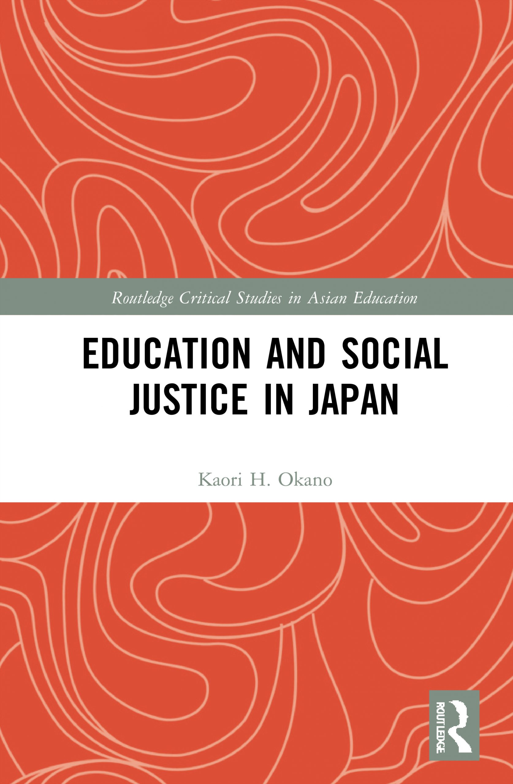 Routledge_Education and Social Justice in Japan