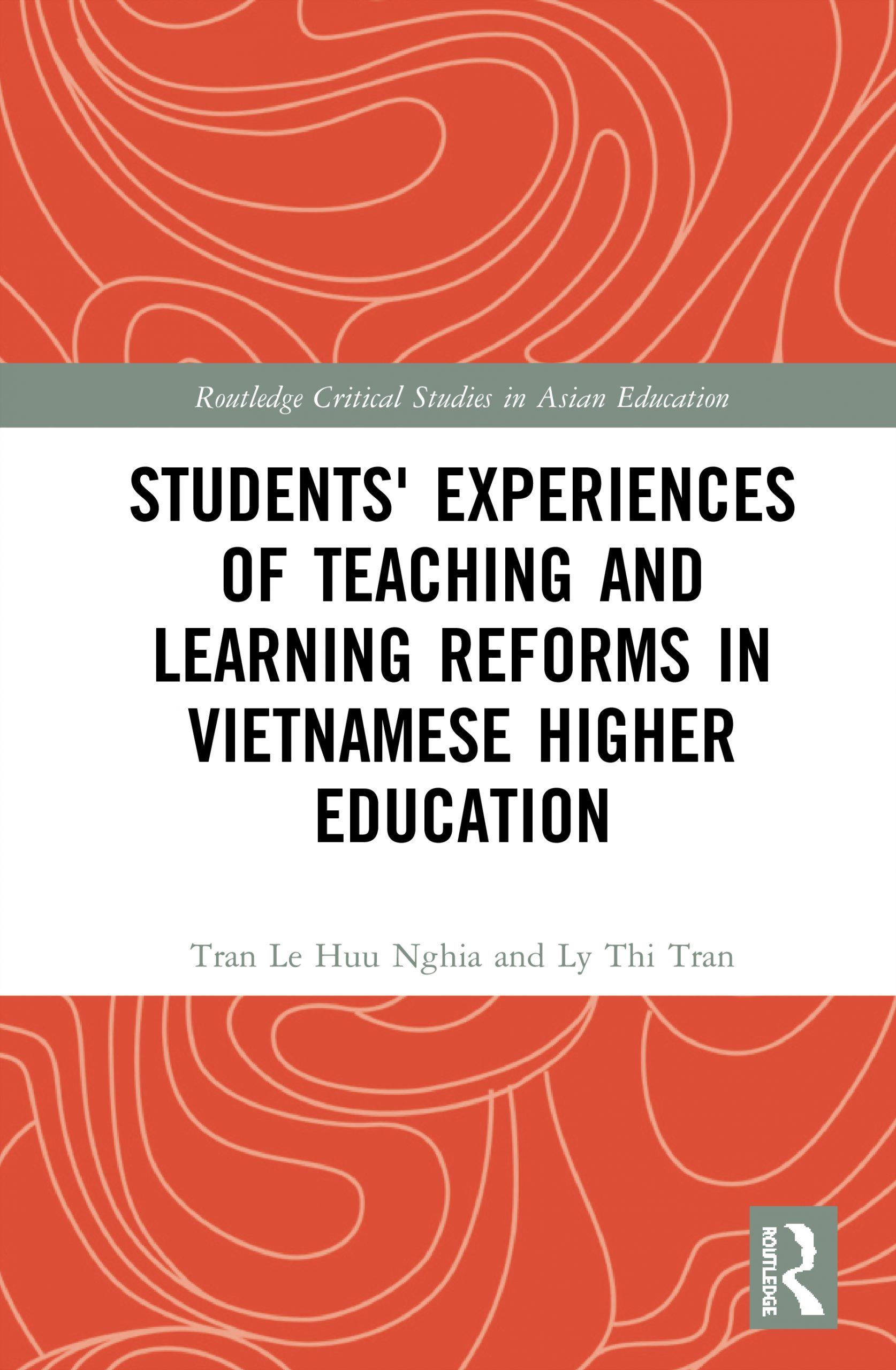 Routledge_Students Experiences Teaching Learning Reforms Vietnamese Higher Education