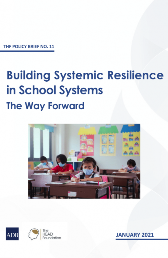 Policy Brief 11 - Building Systematic Resilience in School Systems - The Way Forward