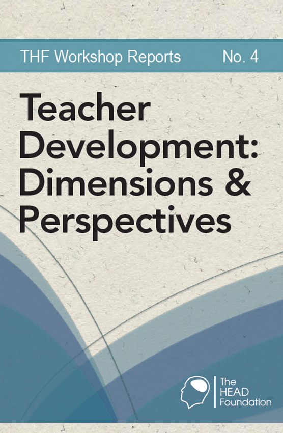 workshop reports-4 Teacher Development: Dimensions & Perspectives